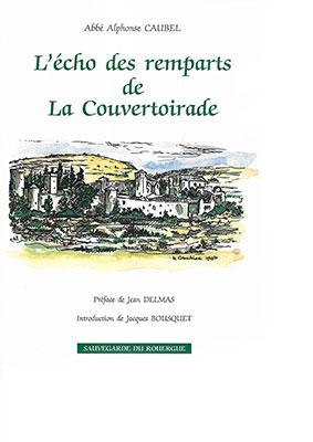 L'Echo des remparts de La Couvertoirade – de l'Abbé Alphonse Caubel