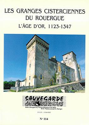 Les Granges Cisterciennes du Rouergue L'âge d'Or, 1123-1347