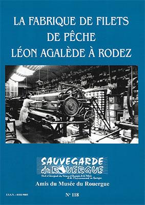 La fabrique de filets de pêche Léon Agalède à Rodez