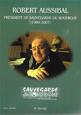 Robert Aussibal -Président de sauvegarde du Rouergue (1980-2007)