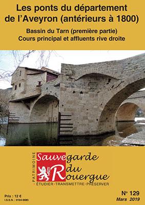 Les ponts du département de l'Aveyron (antérieur à 1800) Bassin du Tarn (première partie) Cours principal et affluent de la rive droite