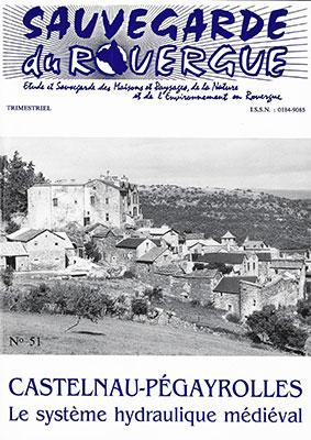 Castelnau-Pégayrolles Le système hydraulique médiéval