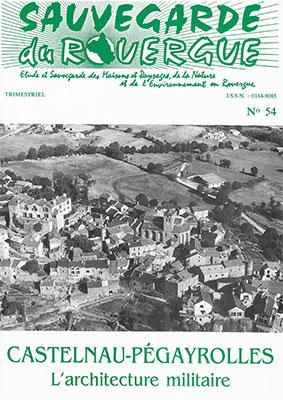Castelnau-Pégayroles l'Architecture Militaire