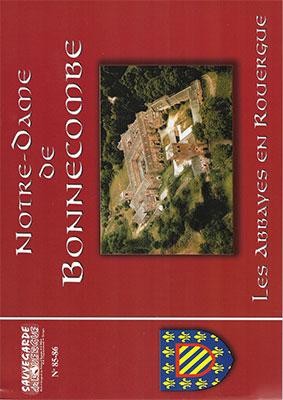 Notre Dame de Bonnecombe, les Abbayes en Rouergue
