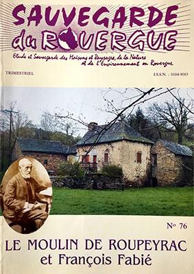Le moulin de Roupeyrac et François Fabié