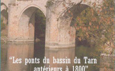 Conférence : Les ponts du bassin du Tarn antérieurs à 1800 par Jean Delmas