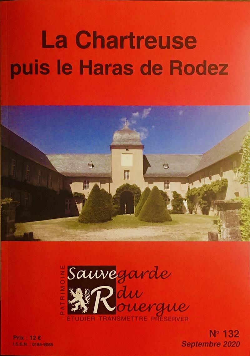 La Chartreuse puis le Haras de Rodez