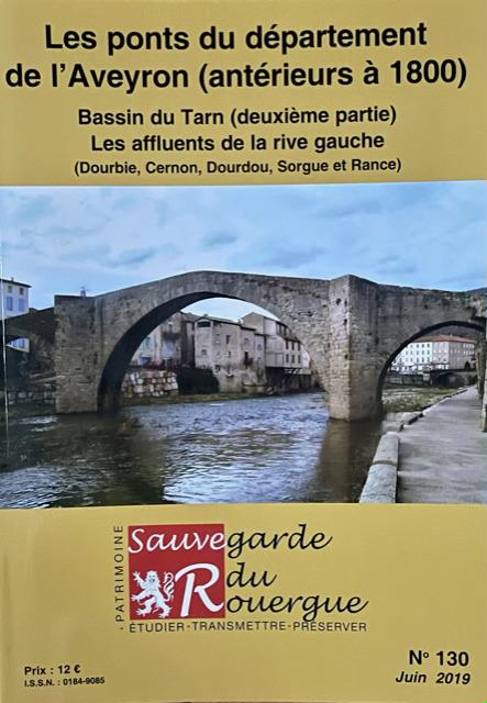 Les ponts du département de l'Aveyron (antérieur à 1800) : Bassin du Tarn (deuxième partie) – Les affluents de la rive gauche (Dourbie, Cernon, Dourdou, Sorgue et Rance)