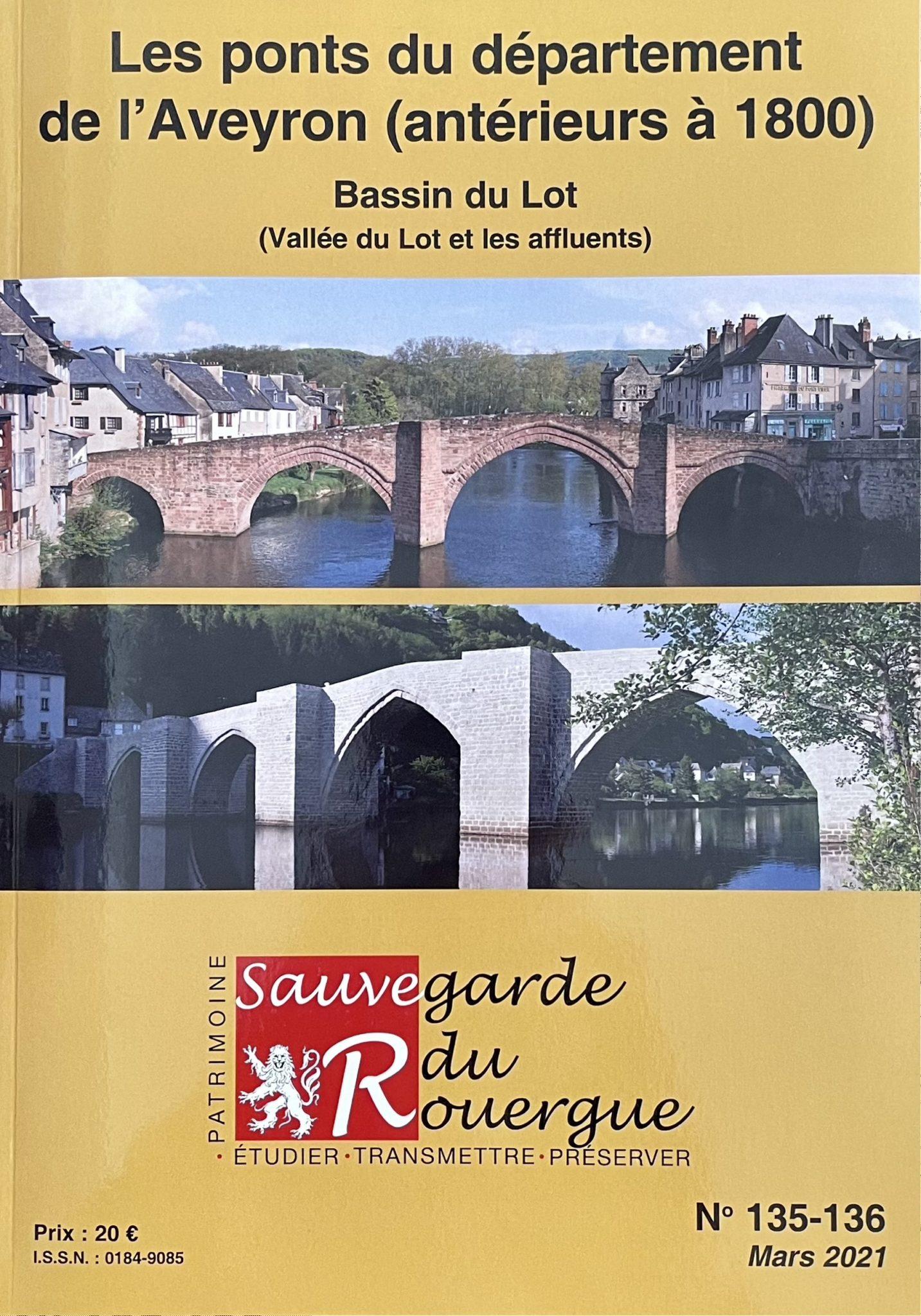 Les ponts du département de l'Aveyron (antérieurs à 1800) Bassin du Lot